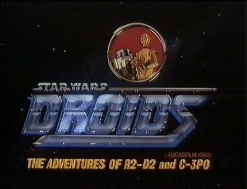 Title Screen from Star Wars Droids TV SHow