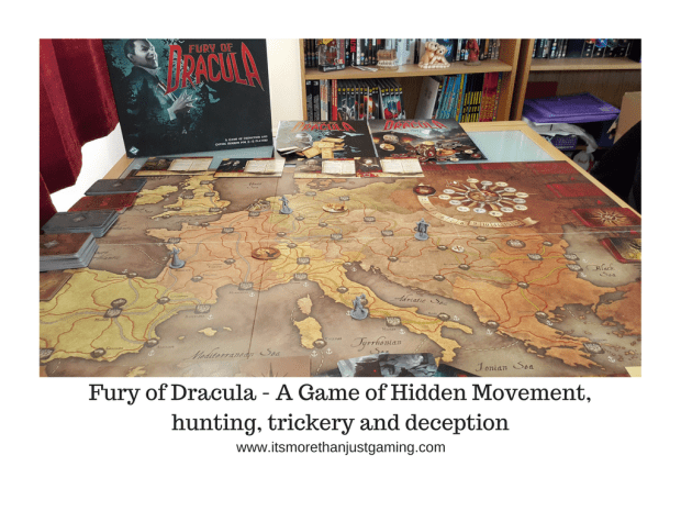 Fury of Dracula - A Game of Hidden Movement, hunting, trickery and deception