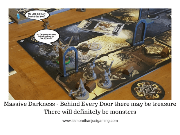 Massive Darkness - Behind Every Door there may be treasure There will definitely be monsters