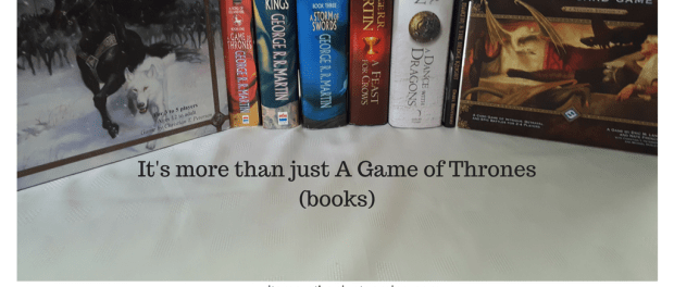 Song of Ice and Fire Books, Game of Thrones Boardgame, Game of Thrones Card Game and Hedge Knight Graphic novel