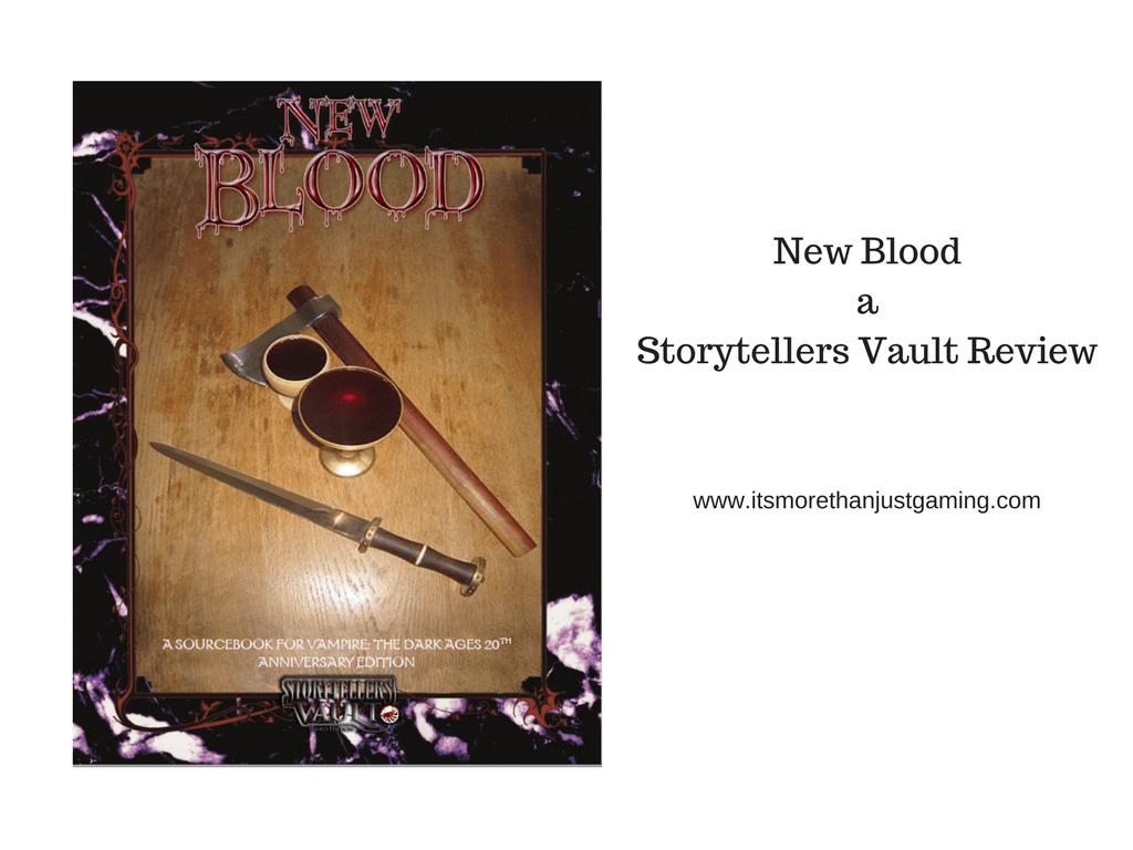 New Blood - A Storytellers Vault Review