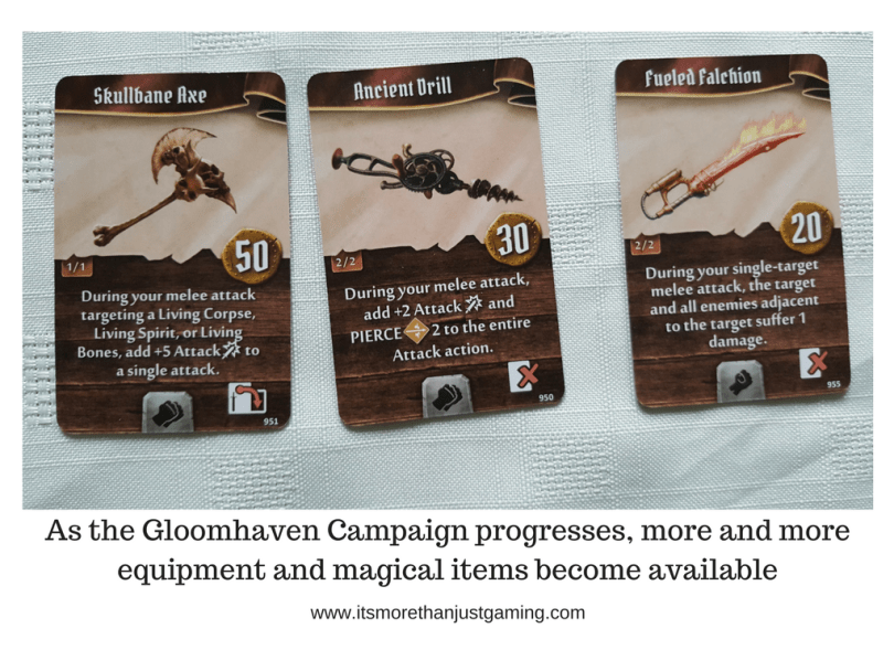 As the Gloomhaven Campaign progresses, more and moreequipment and magical items become available