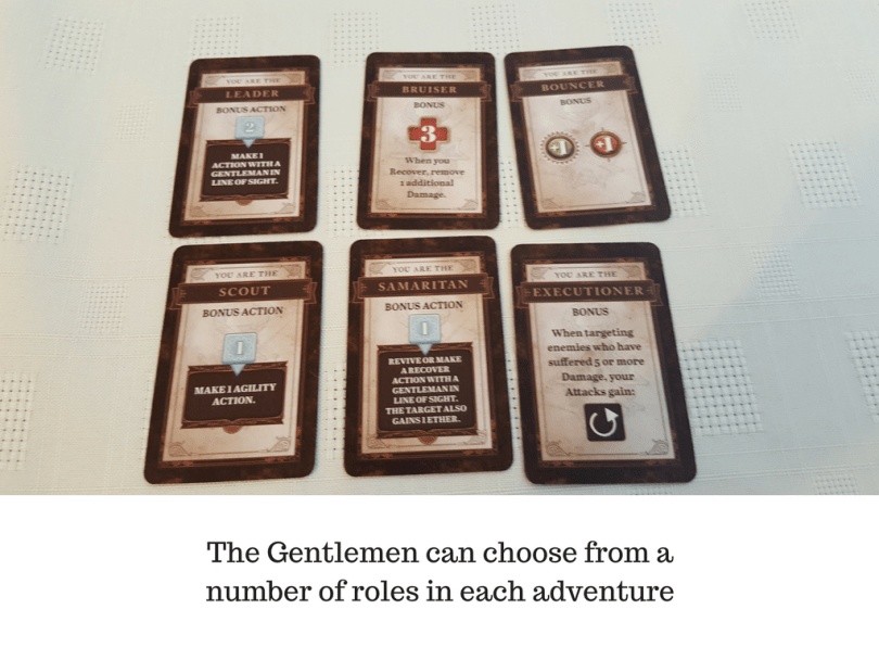 The Gentlemen can choose from a number of roles in each adventure