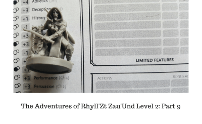 The Adventures of Rhyll'Zt Zau'Und Level 2_ Part 9