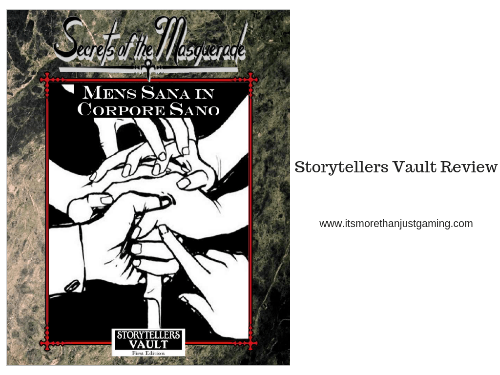 Mens Sana in Corpore Sano - A Storytellers Vault Review