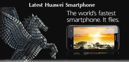 Latest-Huawei-Smartphone-2013-in-UAE-Pakistan-India-Dubai-Singapore-Denmark