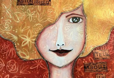 """A drawing of a woman's face with yellow hair with the quote """"pay attention, be astonished, tell about it."""""""