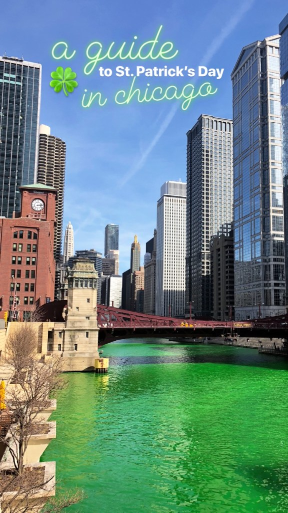 A St. Patrick's Day weekend guide to: Chicago // It's Not Hou It's Me