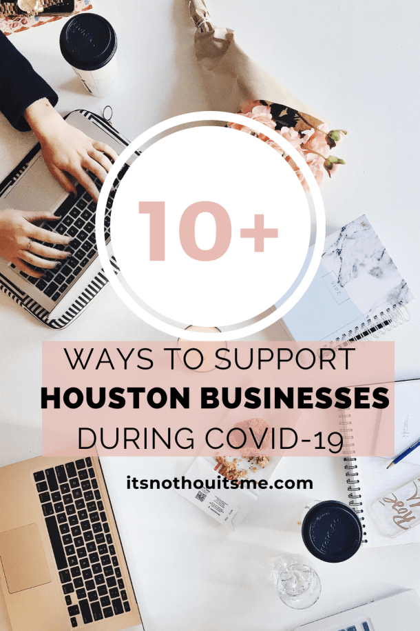 how to support houston businesses during covid-19