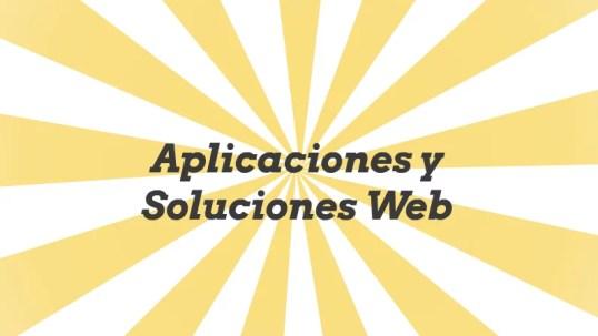 Aplicaciones y Soluciones Web