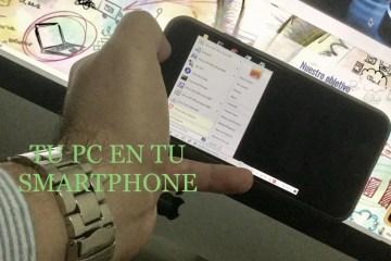 Mi computadora en mi celular o smartphone