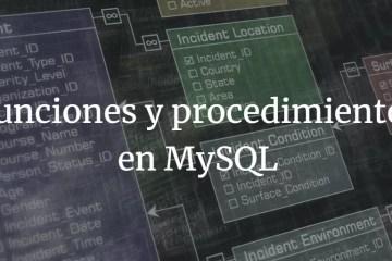 Funciones y procedimientos en MySQL