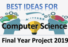 best ideas for computer science Final Year Project 2019