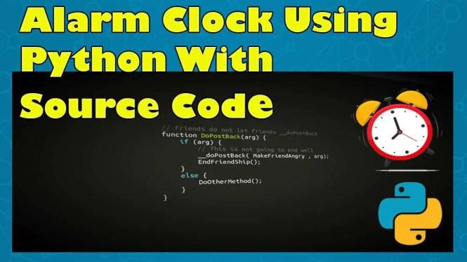Alarm Clock Using Python With Source