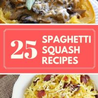 25 Spaghetti Squash Recipes You Must Try!