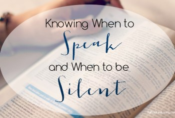 Knowing When to Speak and When to be Silent