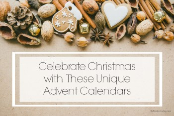 Celebrate Christmas with These Unique Advent Calendars
