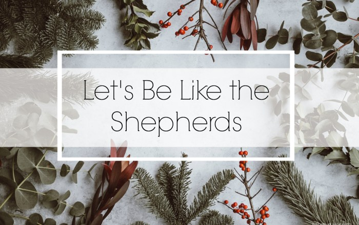 Let's Be Like the Shepherds