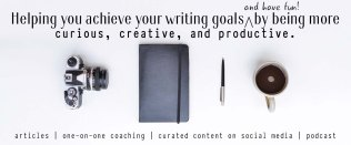 helping-you-achieve-your-writing-and-have-fun-by-being-more-curious-creative-and-productive-ann-kroeker-writing-coach