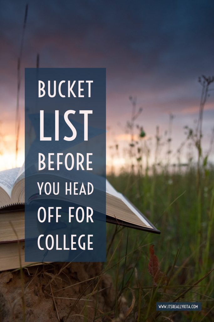 Bucket List before you head off for College
