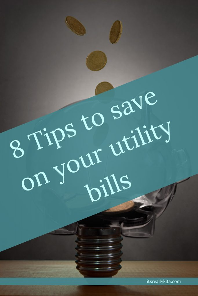 8 Tips to save on your utility bills