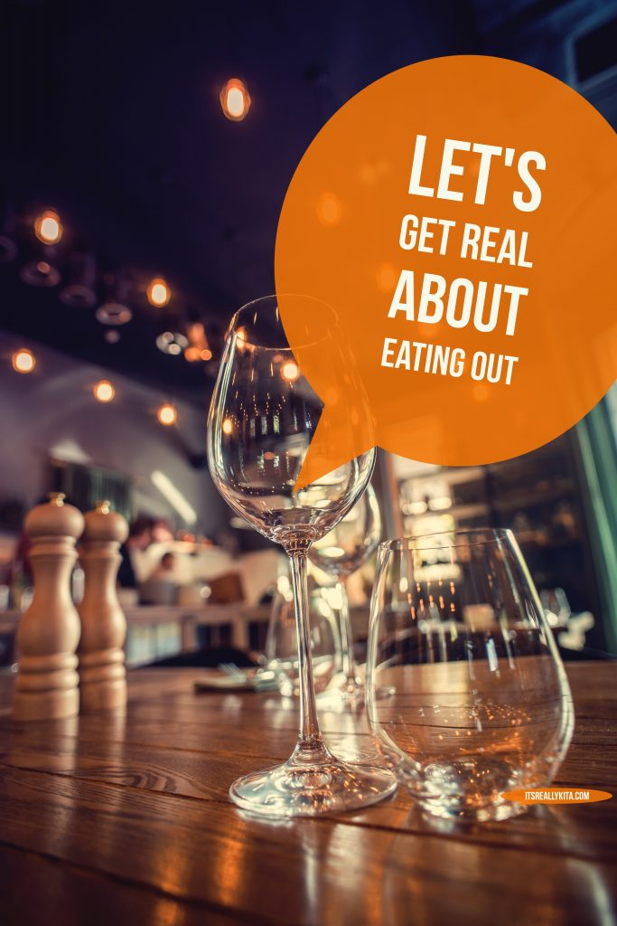Let's get real about eating out