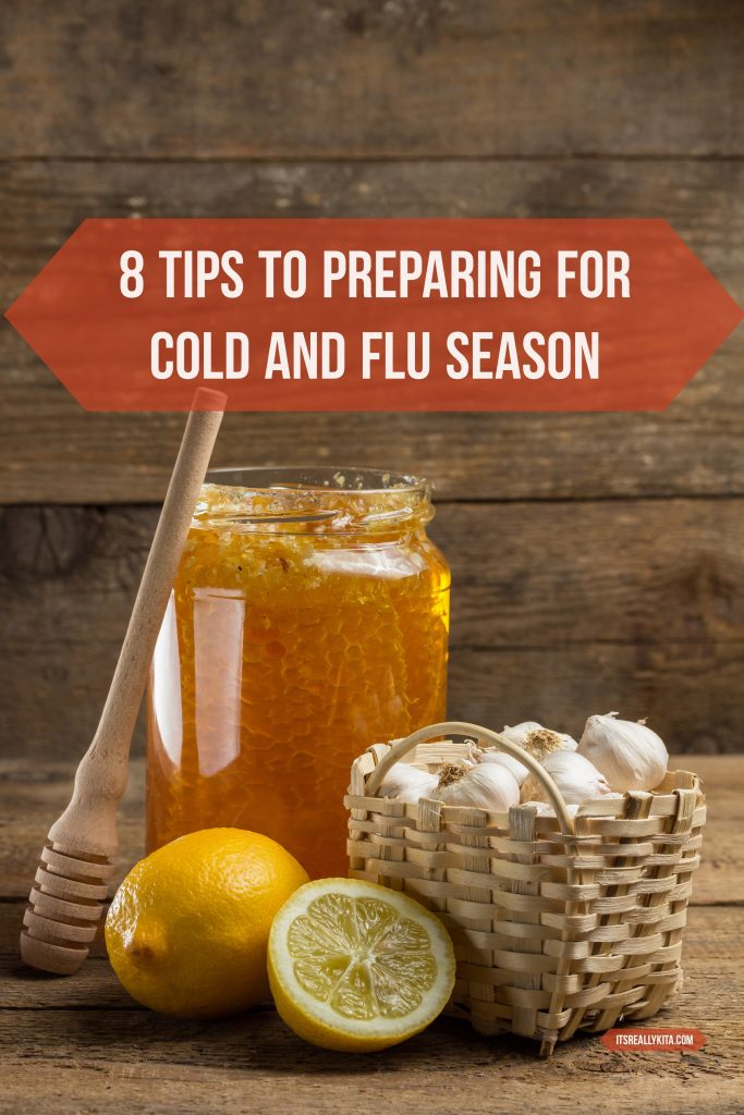 8 Tips to Preparing for Cold and Flu Season