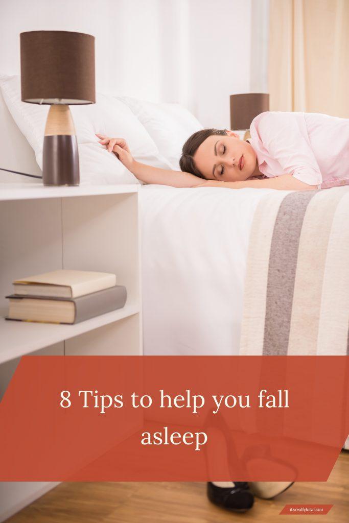 8 Tips to help you fall asleep