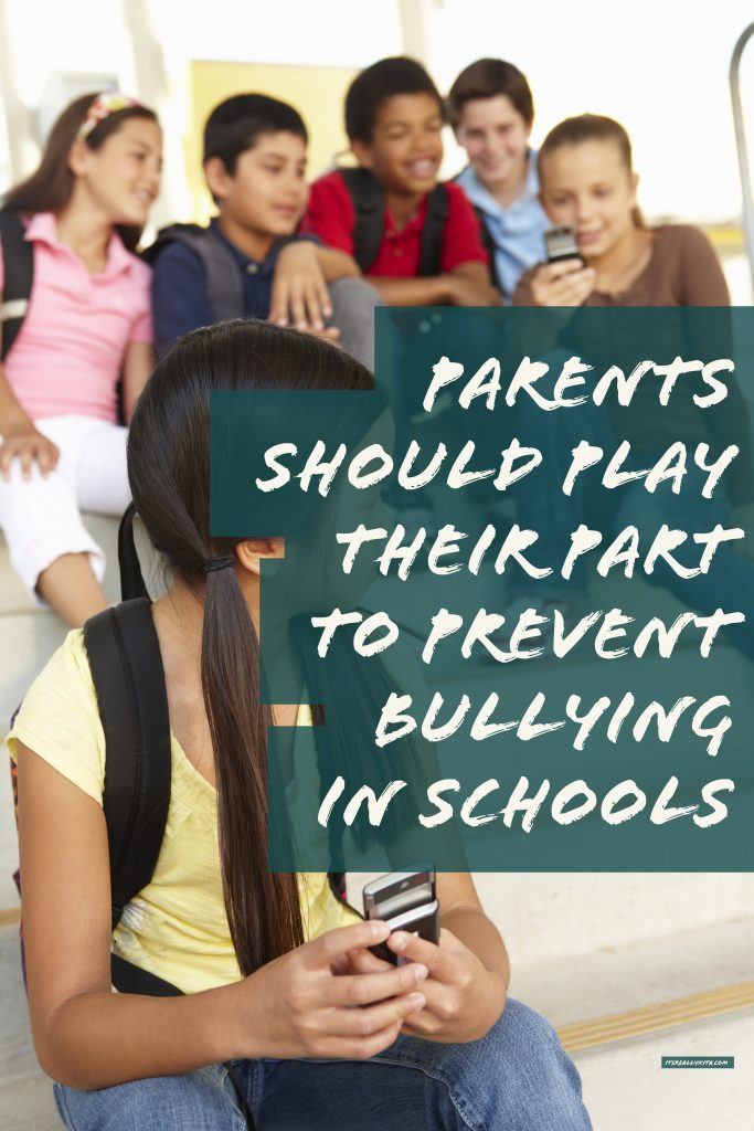 Parents Should Play Their Part To Prevent Bullying In Schools