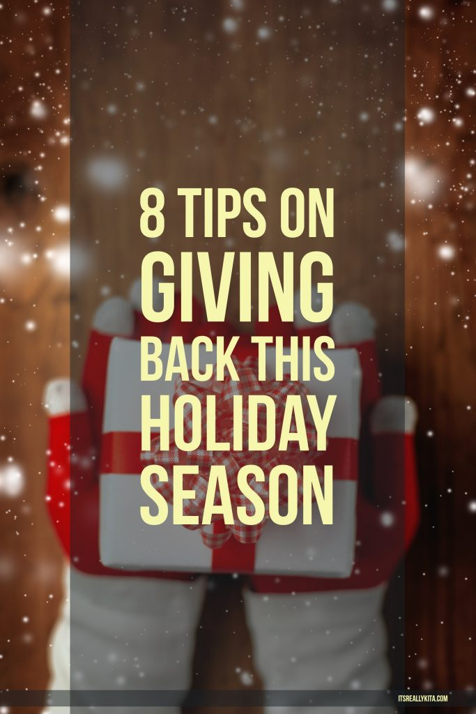 8 Tips on Giving Back this holiday season