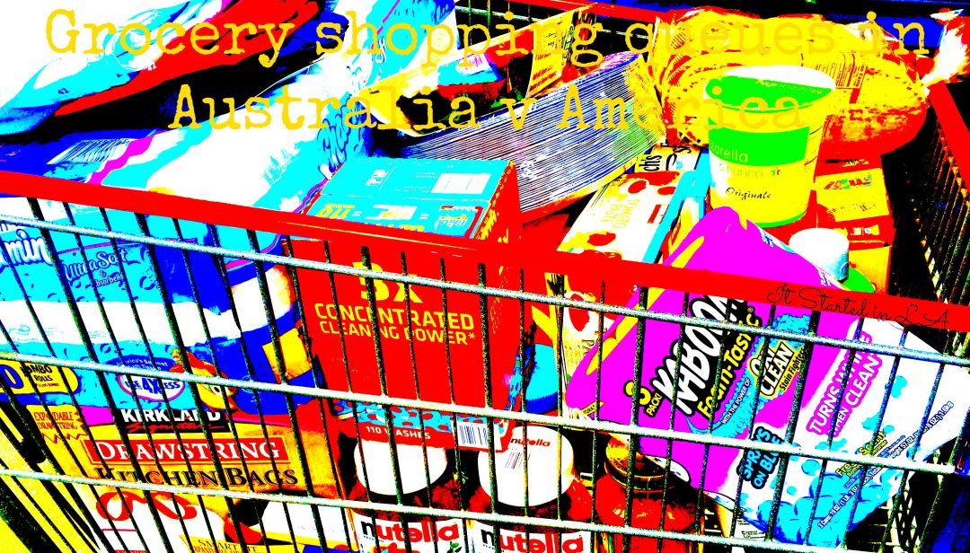 """What's the difference between grocery shopping in an American """"market"""" or an Australian supermarket? Here's a little something that happened to Gwen   It Started in LA   itstartedinla.com"""