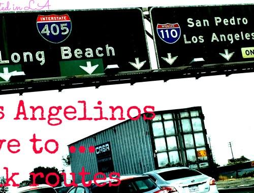 Los Angelinos love to talk routes | It Started in LA | itstartedinla.com