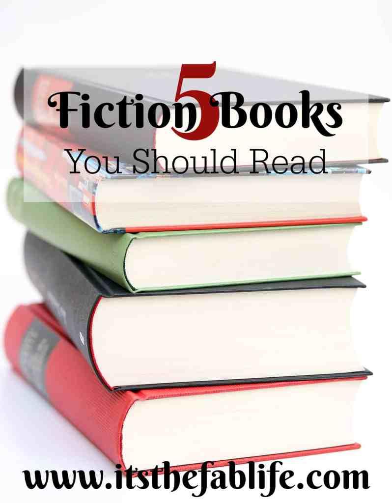 5 Fiction Books You Should Read   Fiction Books   Reading   Summer Reading   #fiction #reading #books