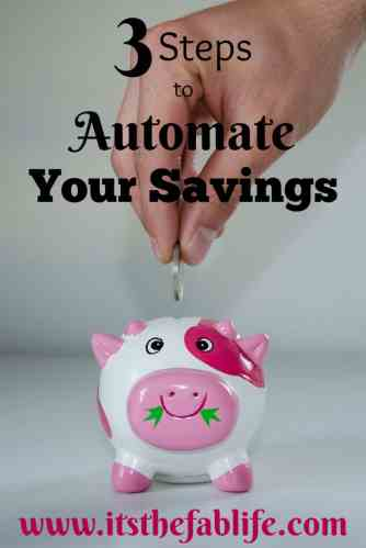 3 Steps to Automate Your Savings | Automatic Savings | #savings #budgeting