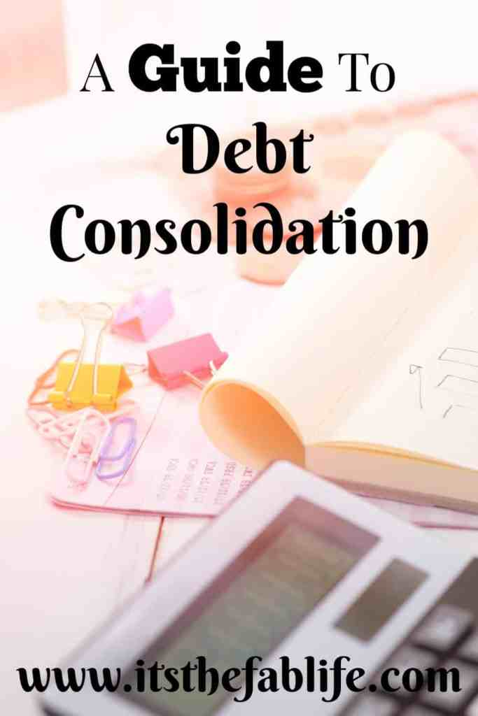 A Guide to Debt Consolidation | Consolidate Your Debt | Consolidating Debt | #money #finances #debt