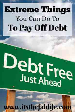 Extreme Things You Can Do to Pay Off Debt Fast | Pay Down Debt | #debtmanagement #moneymanagement #financialfreedom
