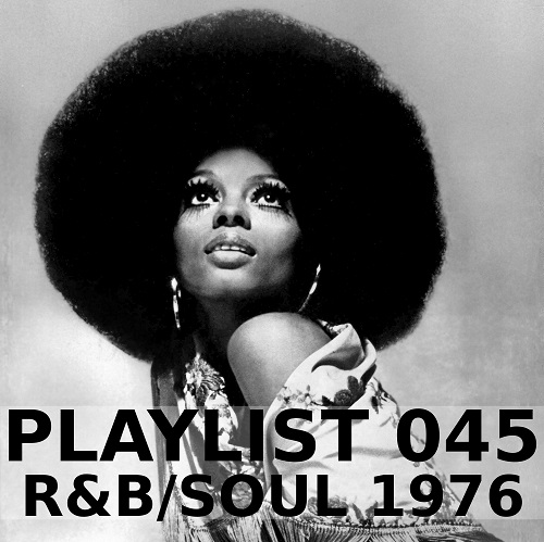Playlist 045: R&B/Soul 1976