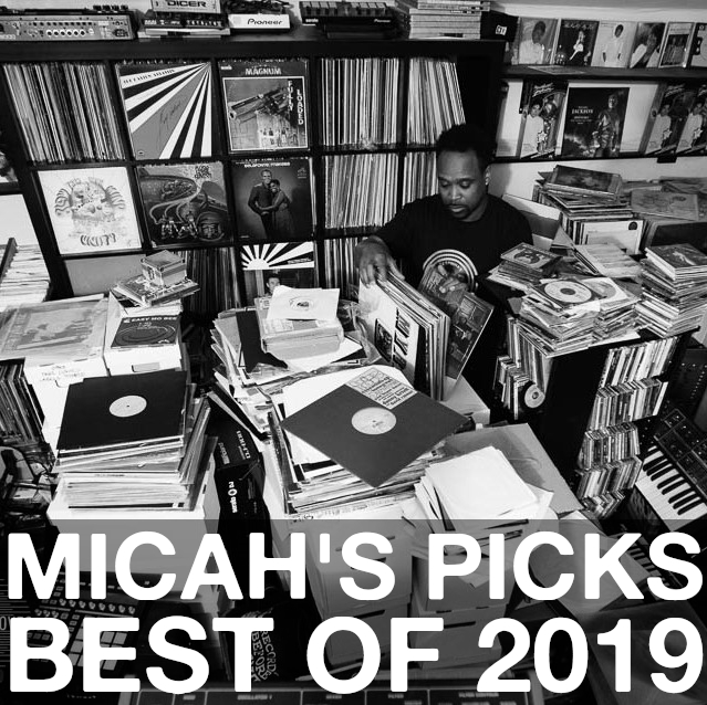 Micah's Picks: Best of 2019