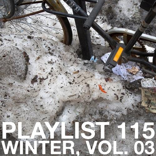 Playlist 115: Winter, Vol. 03