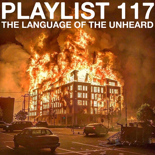Playlist 117: The Language of the Unheard