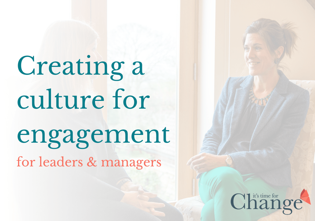 Creating a culture for engagement