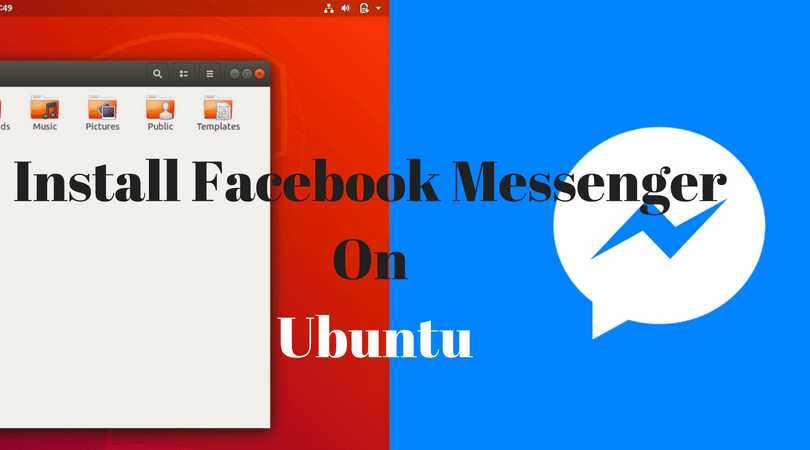 Install Facebook Messenger On Ubuntu