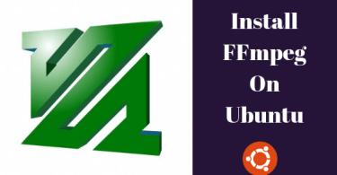Install FFmpeg On Ubuntu 18.04 LTS
