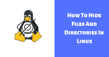 How To Hide Files And Directories In Linux
