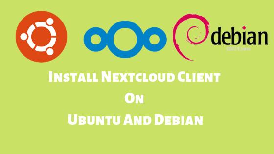 install nextcloud client on Ubuntu and debian