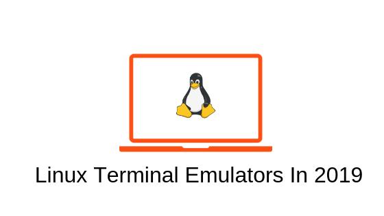 List Of Linux Terminal Emulators In 2019