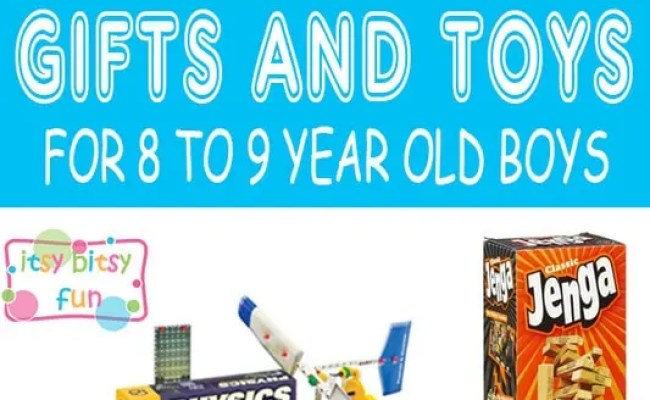Best Gifts For 8 Year Old Boys In 2017 Itsy Bitsy Fun