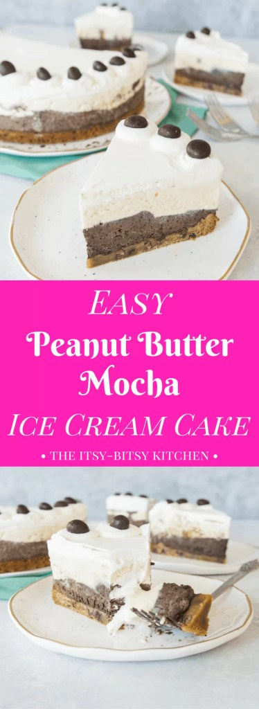 This easy peanut butter mocha ice cream cake features a shortcut cookie crust and layers of no churn ice cream, making it the perfect summer dessert!