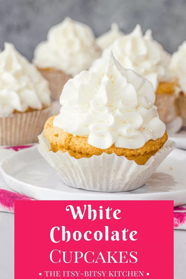 Pinterest image for white chocolate cupcakes with text overlay
