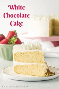 Pinterest image for white chocolate cake with text overlay